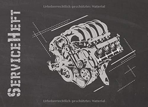 Serviceheft: Passend für alle Fahrzeuge und Marken (PKW, LKW, KFZ, Motorrad, Traktor) | Querformat mit Motor-Motiv