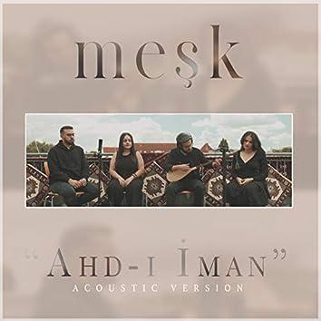 Ahd-ı İman (Acoustic version)