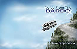 Notes from the Bardo by [Dave Stephenson]