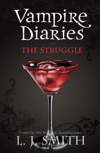 The Vampire Diaries: The Struggle: Book 2 (The Vampire Diaries: The Return) (English Edition)