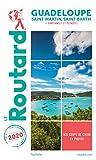 Guide du Routard Guadeloupe 2020 - (St Martin, St Barth (+ rando et plongées)