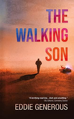 The Walking Son by [Eddie Generous]
