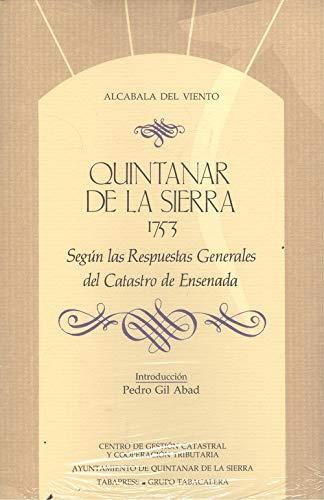 QUINTANAR DE LA SIERRA EN 1753, según las Respuestas Generales al Catastro del Marques de la Ensenada (Madrid,1991)
