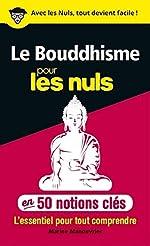 50 notions clés sur le Bouddhisme pour les Nuls de Me Marine MANOUVRIER