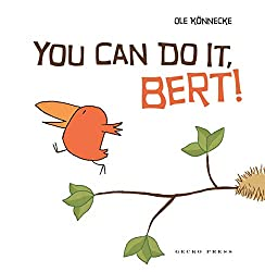 You can do it, bert book about reaching a goal.
