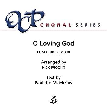 O Loving God