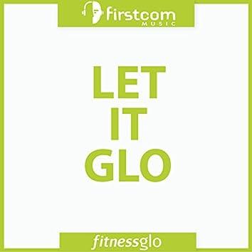Let It Glo