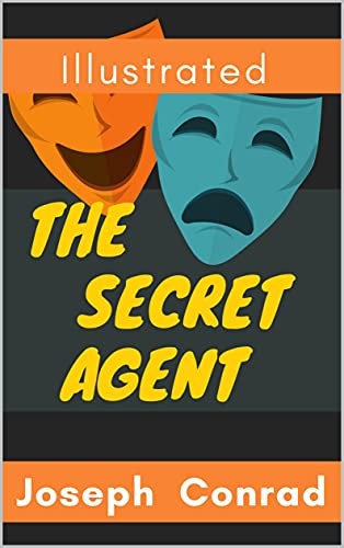 The Secret Agent: Illustrated (English Edition)