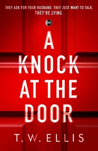 A Knock at the Door by [T.W. Ellis]