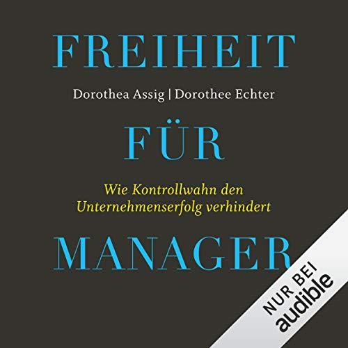 Freiheit für Manager Titelbild