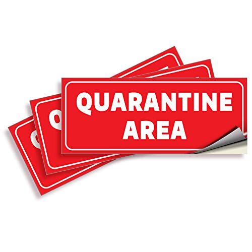 Quarantine Area Stickers – 3 Pack 10x4 Inch – Premium Self-Adhesive Vinyl, Labels, Laminated for Ultimate UV, Weather, Scratch, Water and Fade Resistance, Indoor & Outdoor