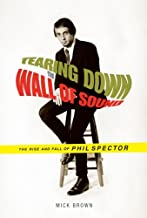 Tearing Down the Wall of Sound (English Edition)