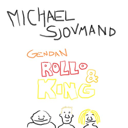 Gendan Rollo & King