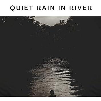 Quiet Rain in River