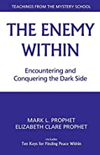 The Enemy Within: Encountering and Conquering the Dark Side