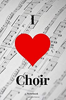 I love choir. 120 page dot grid bullet journal / notebook for choir singers in 6x9 format: Perfect gift book for soprano,a...