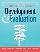 Improving Teacher Development & Evaluation: A Guide for Leaders, Coaches, and Teachers