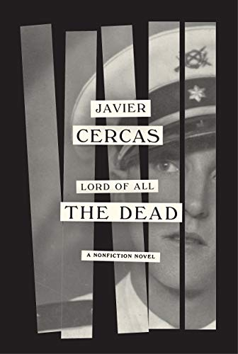 Image of Lord of All the Dead: A nonfiction novel