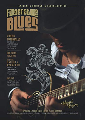 Fingerstyle Blues: - Libro con más de 40 vídeos tutoriales