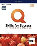 Q Skills for Success (3rd Edition). Listening & Speaking 5. Split Student's Book Pack Part B (Q Skills for Success 3th Edition)