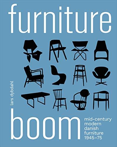 Furniture Boom: Mid-Century Modern Danish Furniture 1945–1975