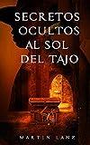 Secretos ocultos al sol del Tajo: Investigando el paso del Cid