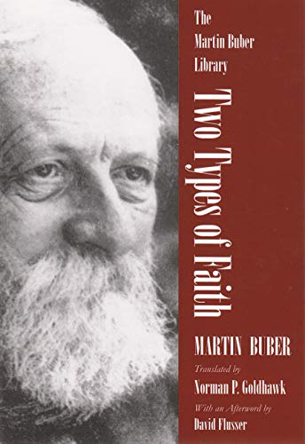 Two Types of Faith (Martin Buber Library)