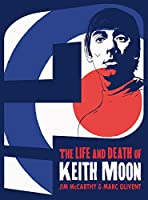 Who Are You?: The Life and Death of Keith Moon (Graphic Novel)