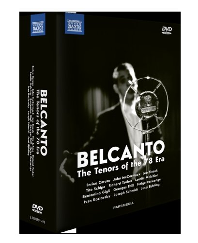 Bel Canto - Tenors of the 78 Era (The)(Documentaries, 2018) (3 DVD + 2 CD Box Set) (NTSC)