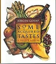 Some Acquired Tastes: A Recipe Album