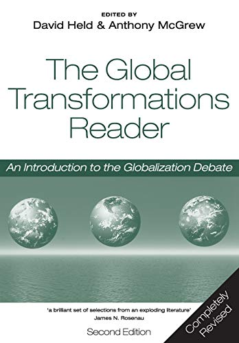 The Global Transformations Reader: An Introduction to the Globalization Debate