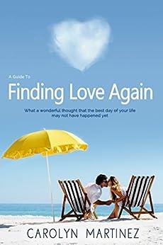 Finding Love Again by [Carolyn Martinez]