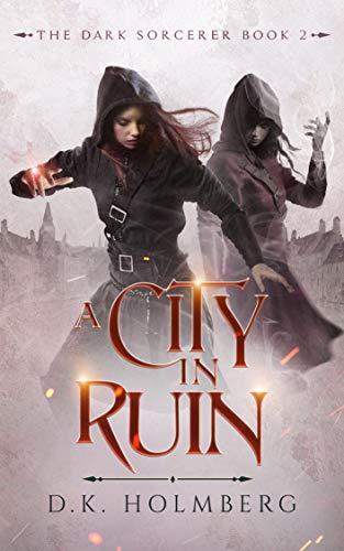 A City in Ruin (The Dark Sorcerer Book 2) (English Edition)