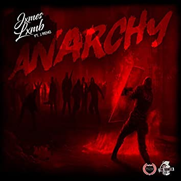 Anarchy (feat. J Reno)