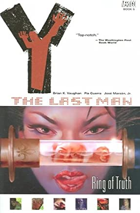 [(Y: The Last Man: Ring of Truth Vol 5)] [ By (artist) José Marzán, By (artist) Pia Guerra, By (author) Barbara Vaughan, By (author) Brian K. Vaughn ] [August, 2005]