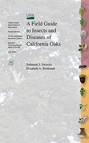 A Field Guide to Insects and Diseases of California Oaks (English Edition)
