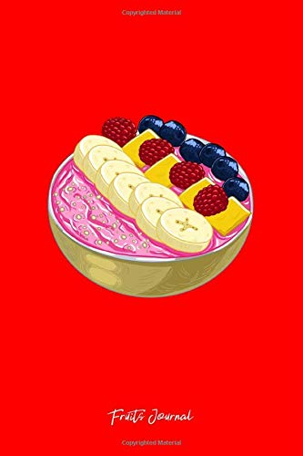 Fruits Journal: Dot Grid Journal - Smoothie Bowl Cute...