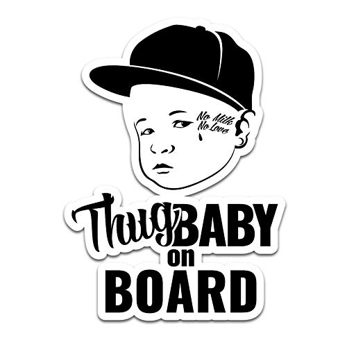 Baby and Friends on Board Aufkleber Kind Dog Cat oder Prinzessin Sticker für Fahrzeuge Auto Bus Wohnwagen Autoaufkleber Kfz Zubehör R118 (Thug Baby)
