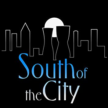 South of the City