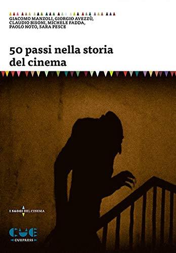 50 passi nella storia del cinema