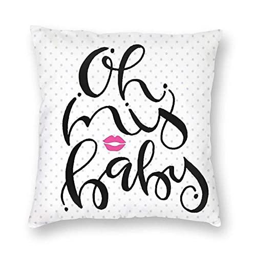 Shenguang Throw Pillow Funda de Almohada Funda de cojín Estilo artístico Escrito a Mano Frase Oh My Baby con Labios y Lunares 45X45cm