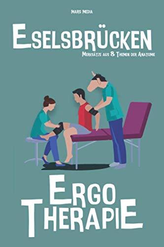 Eselsbrücken Ergotherapie: Merksätze aus 8 Themen der Anatomie