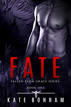 Fate: A War Is Coming (Fallen from Grace Book 1) by [Kate Bonham, Gray Creations, Swish Design and Editing]