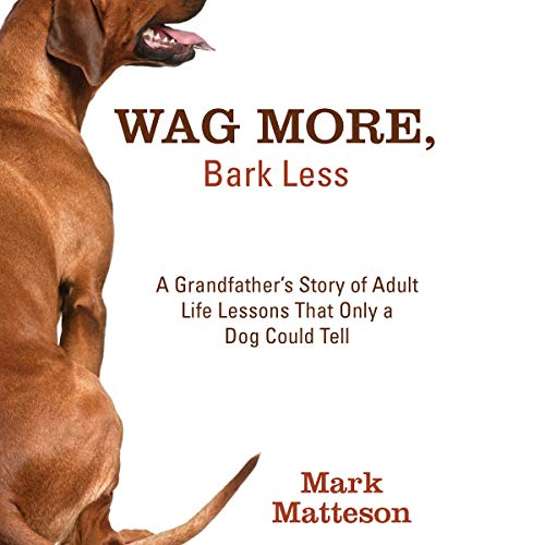 Wag More, Bark Less audiobook cover art