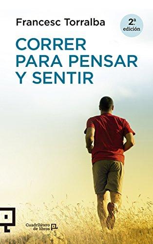 Correr para pensar y sentir (Cuadrilátero de libros - Práctico)