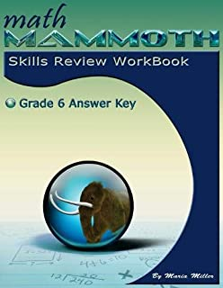 Math Mammoth Grade 6 Skills Review Workbook Answer Key