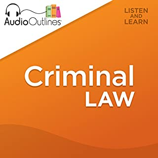 Criminal Law     Developed for Law School Exams and the Multistate Bar              By:                                                                                                                                 AudioOutlines                               Narrated by:                                                                                                                                 Rafi Nemes JD                      Length: 3 hrs and 26 mins     34 ratings     Overall 4.6