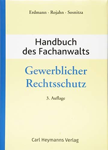 Handbuch des Fachanwalts Gewerlicher Rechtsschutz