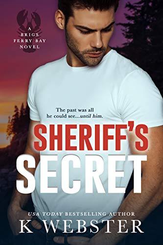 Sheriff's Secret (Brigs Ferry Bay Book 1)