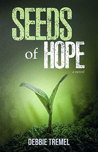 Seeds Of Hope by Debbie Tremel ebook deal